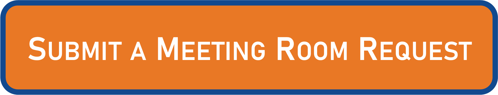 Click Here to Submit a Meeting Room Request!